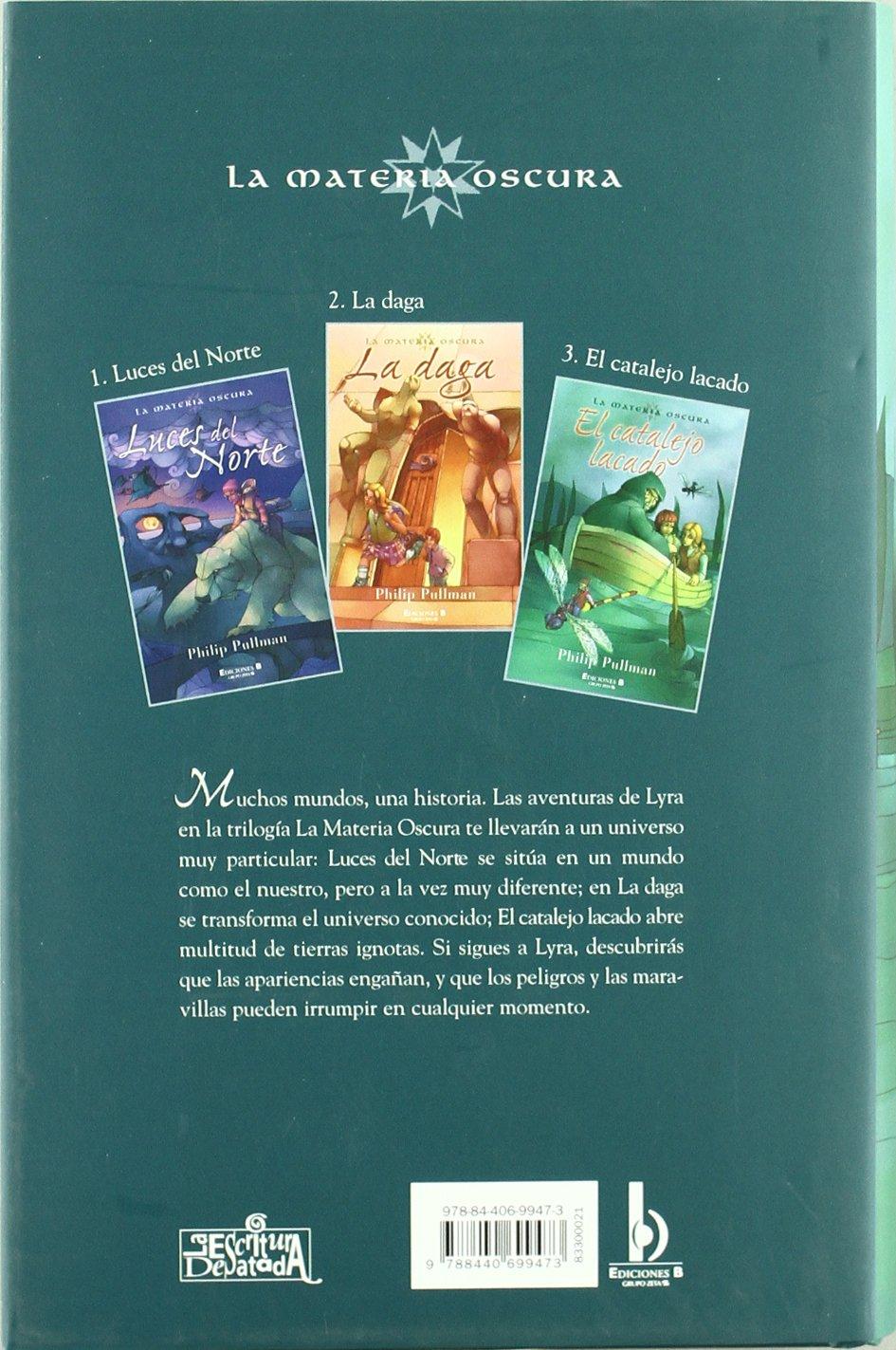 Amazon.com: Materia oscura: El catalejo lacado (His Dark Materials)  (Spanish Edition) (9788440699473): Philip Pullman, Maria Dolores Gallart  Iglesias: Books