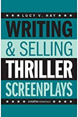 Writing & Selling Thriller Screenplays (Writing & Selling Screenplays) Paperback