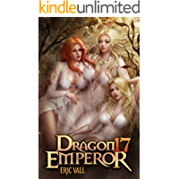 Dragon Emperor 17: From Human to Dragon to God