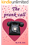 The prank call