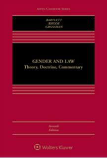 Gender and Law: Theory, Doctrine, Commentary (Aspen Casebook