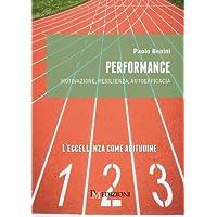 Performance. Motivazione, resilienza, autoefficacia