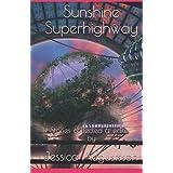 Sunshine Superhighway