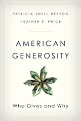American Generosity: Who Gives and Why Kindle Edition