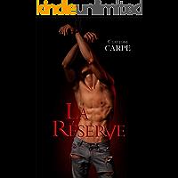 La Réserve (French Edition) book cover