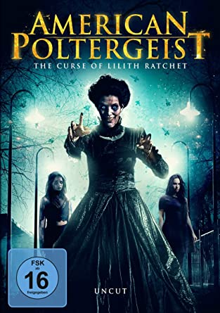 American Poltergeist: The Curse of Lilith Ratchet: