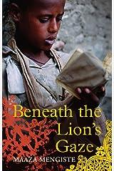 Beneath the Lion's Gaze Paperback