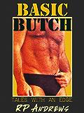 Basic Butch