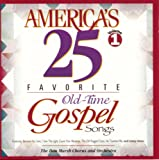 America's 25 Favorite Old Time Gospel