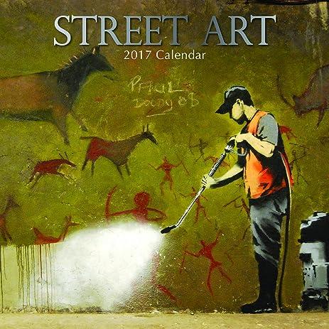 Artistic Graffiti Street Art 2017 Monthly Wall Calendar, 12\