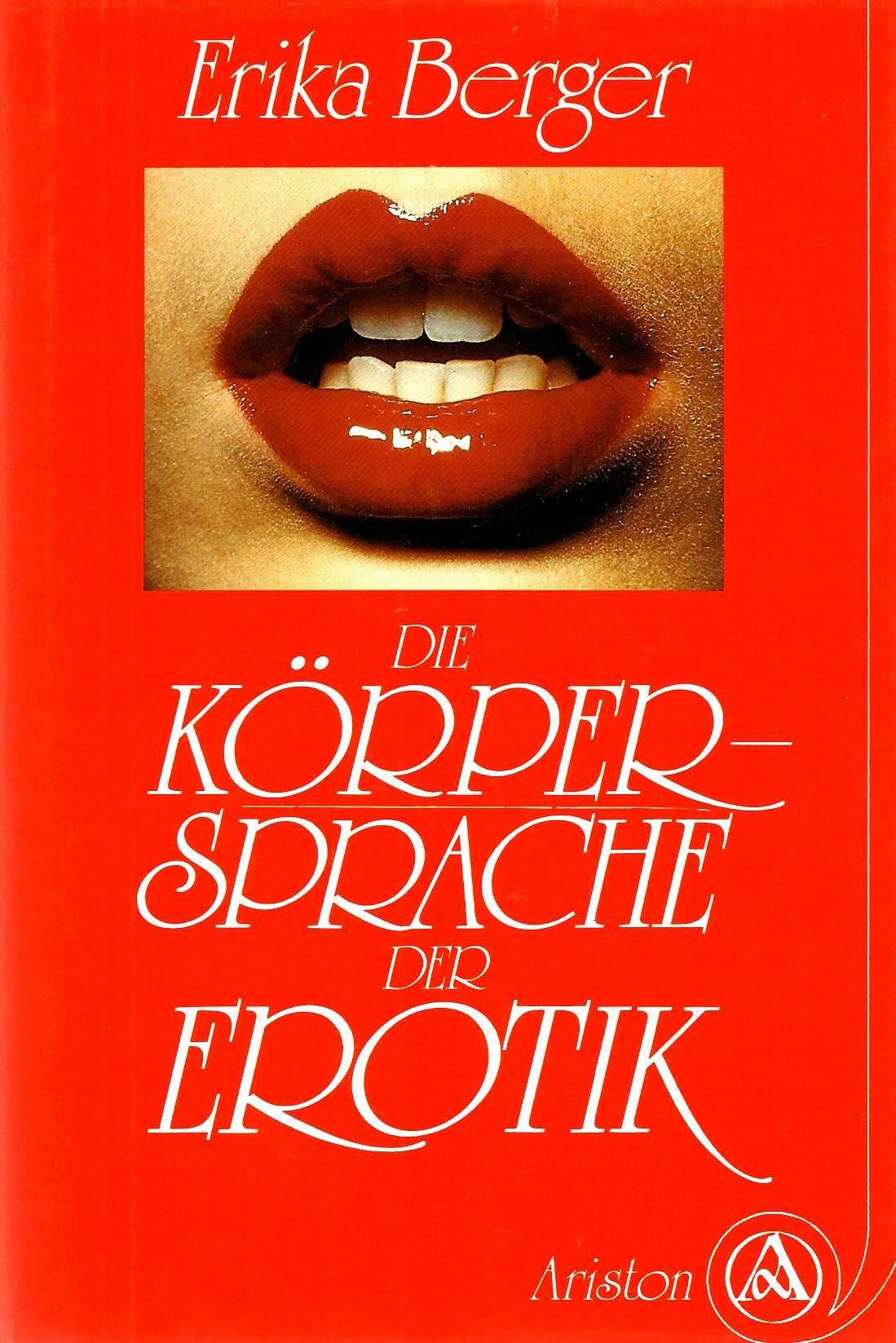 Körpersprache der Erotik