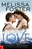Slope of Love (Love in Bloom: The Remingtons, Book 4)  (Volume 13)