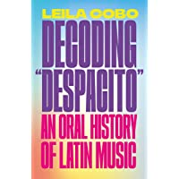 "Image for Decoding ""Despacito"": An Oral History of Latin Music"