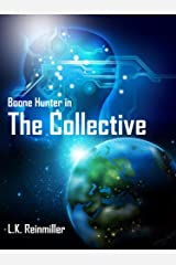 The Collective: A Boone Hunter Book Kindle Edition