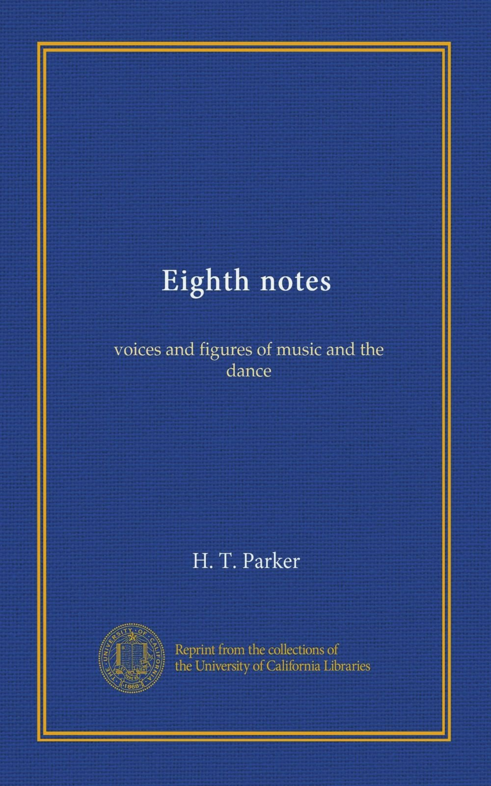 Read Online Eighth notes: voices and figures of music and the dance pdf epub