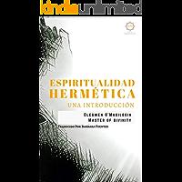 ESPIRITUALIDAD HERMÉTICA: Una Introducción