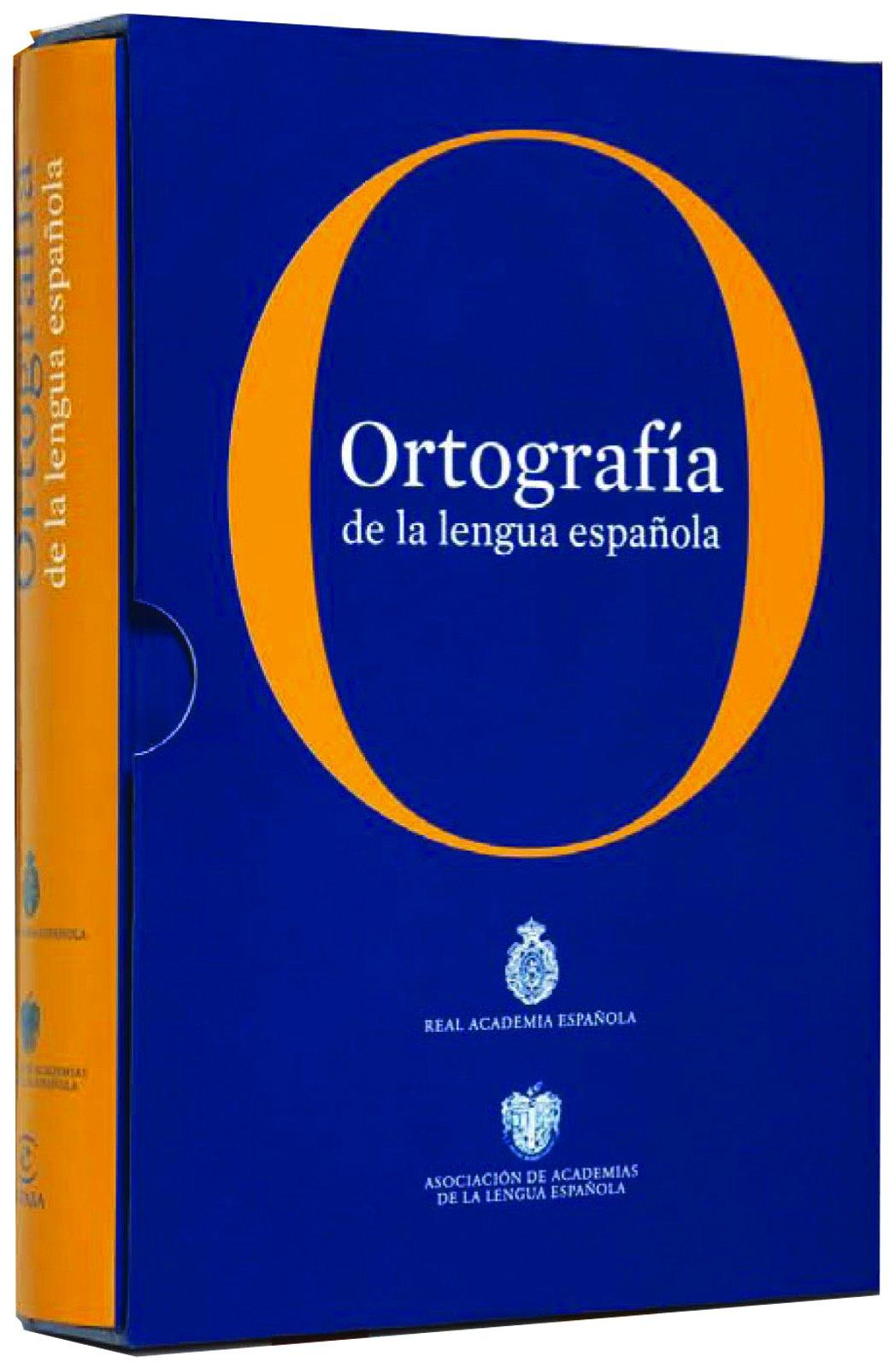 Ortografía de la lengua española NUEVAS OBRAS REAL ACADEMIA ...