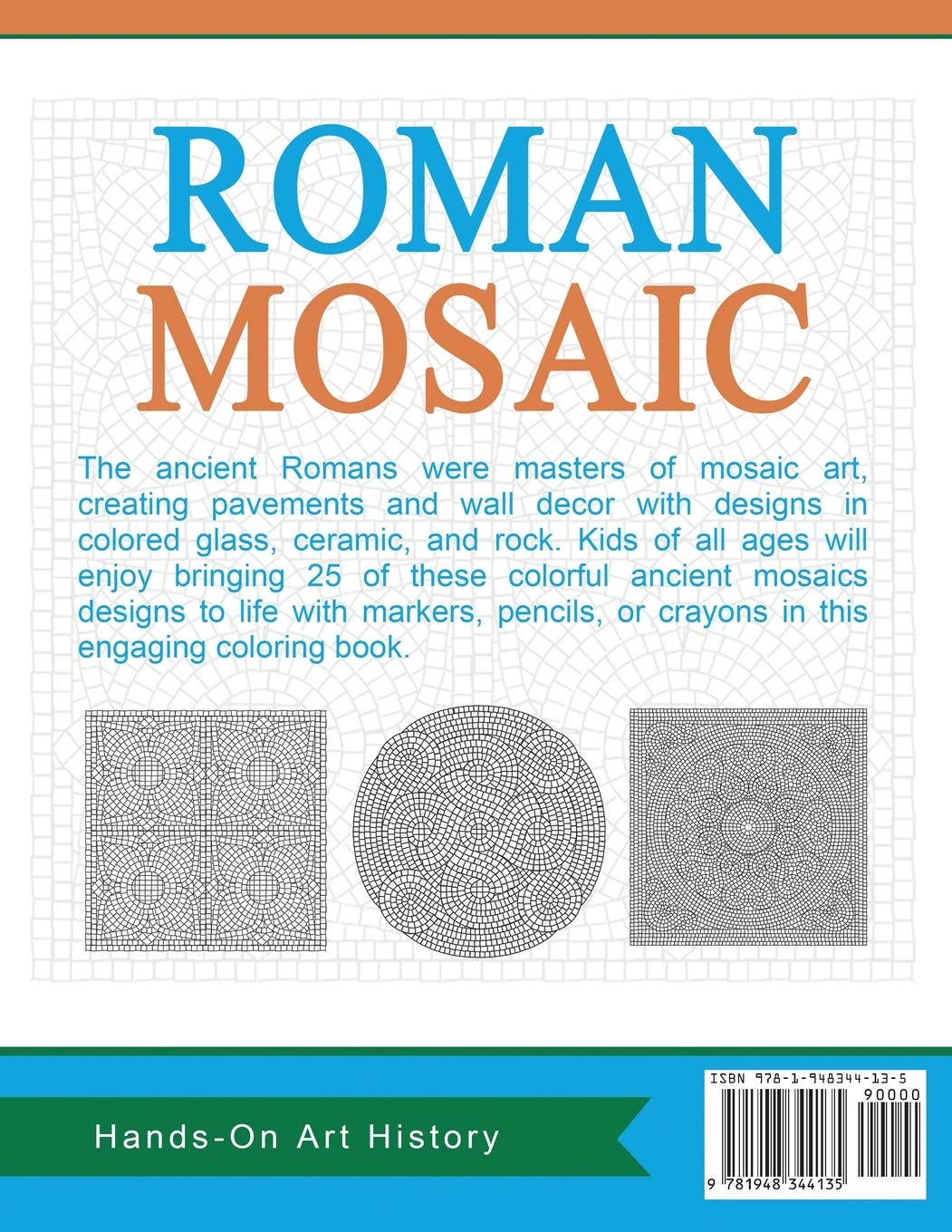 Roman Mosaic Coloring Pages For Kids And Kids At Heart Hands On Art History Volume 18 Art History Hands On 9781948344135 Amazon Com Books