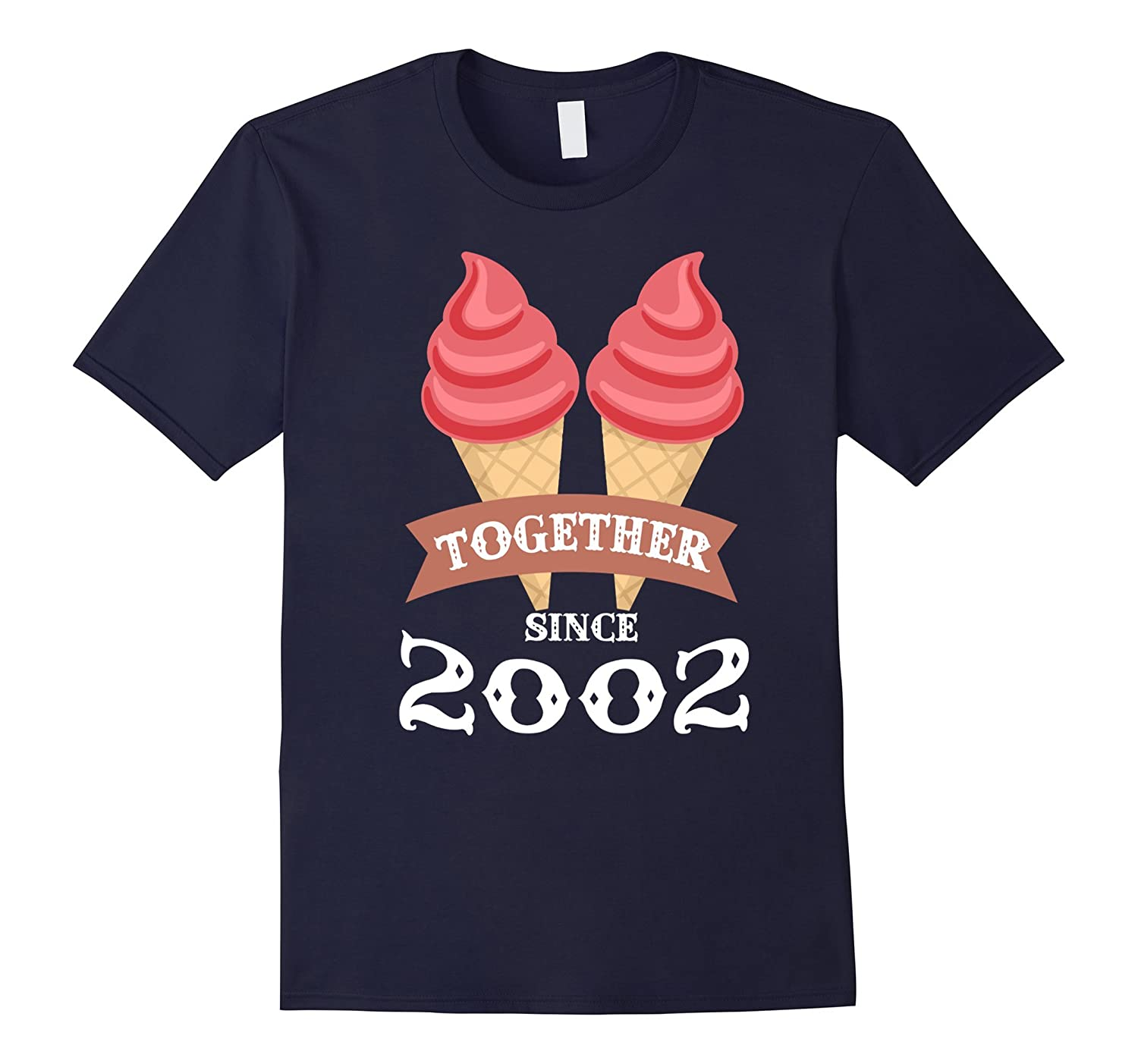 Ice Cream Together Since 2002 Shirt- Summer Style 2016-BN