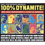 Soul Jazz Records Presents 100% Dynamite! Ska, Soul, Rocksteady and Funk in Jamaica