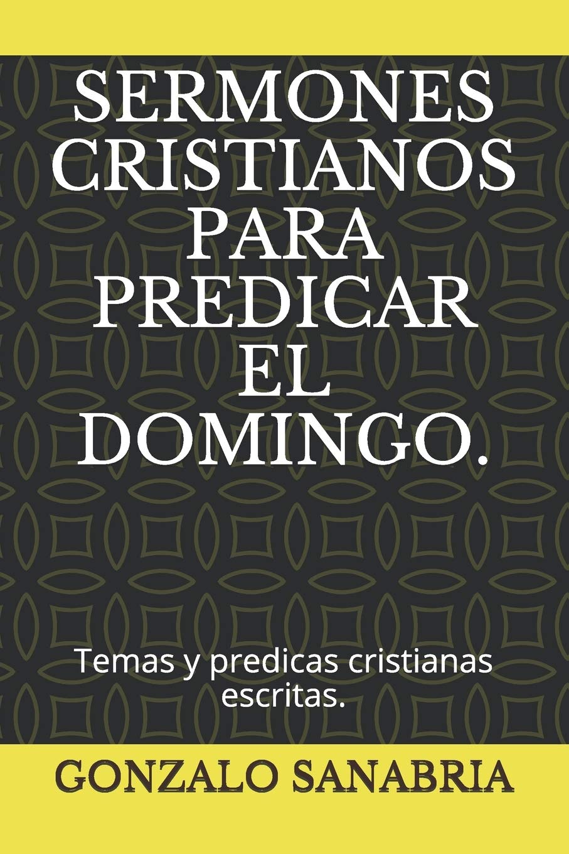 Temas de predicas cristianas escritas