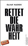 Rettet die Wahrheit! (German Edition)