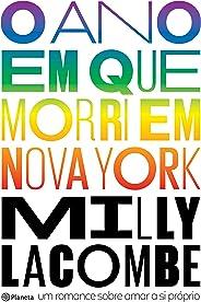 O ano em que morri em Nova York