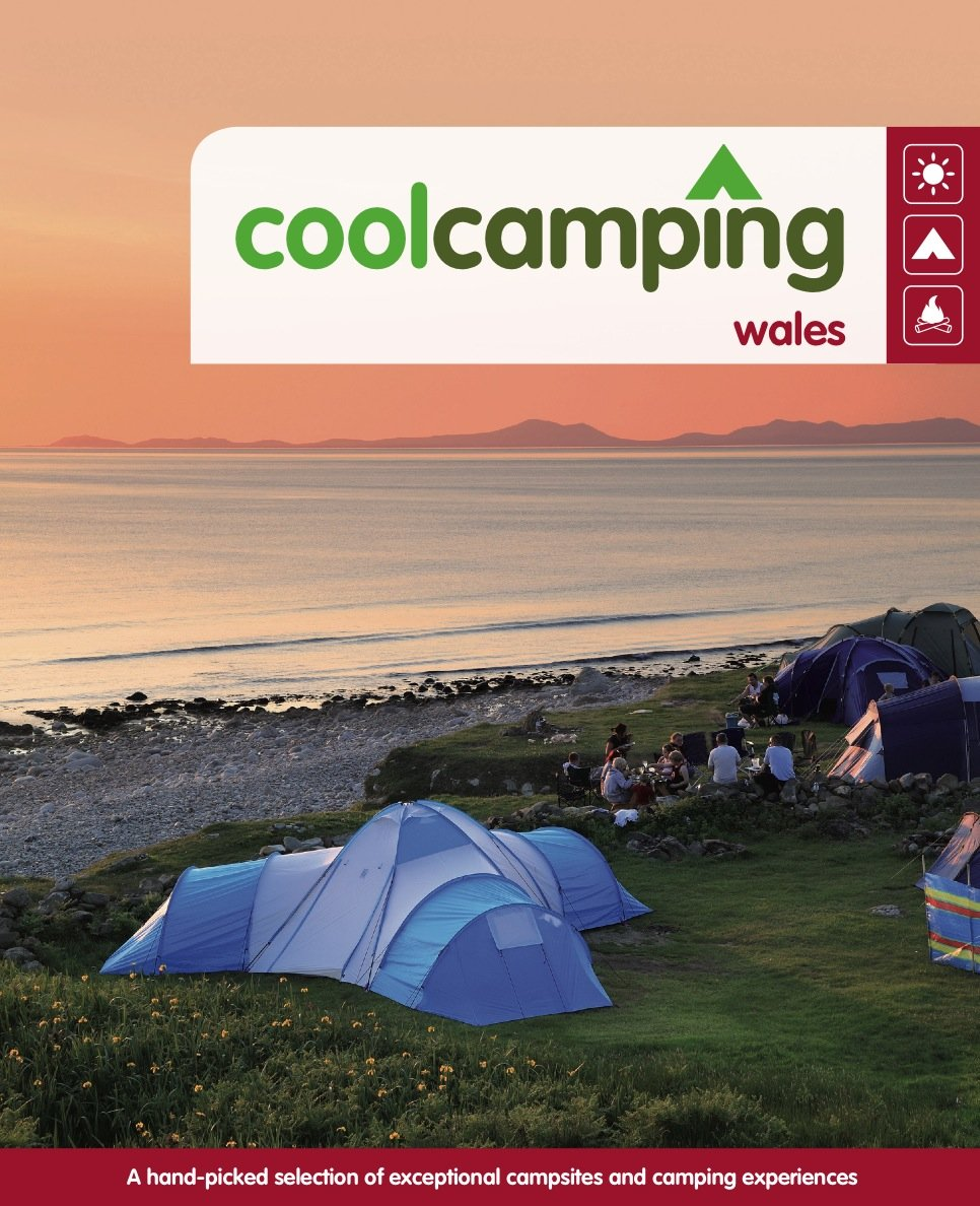 Cool Camping Wales A Hand Picked Selection Of Exceptional Campsites
