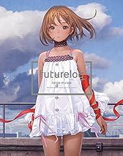 futurelog -standard edition- (WANIMAGAZINE COMICS)