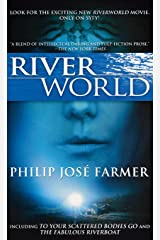 Riverworld: Including To Your Scattered Bodies Go & The Fabulous Riverboat Paperback