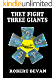 They Fight Three Giants (Caverns and Creatures)