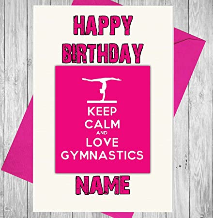 Pink Keep Calm And Love Gymnastics Personalised Birthday Card Any