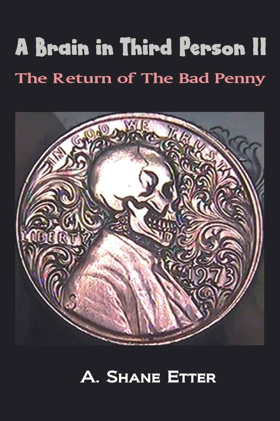 Download A Brain in Third Person II: The Return of the Bad Penny pdf epub