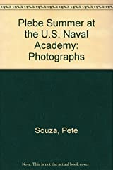 Title: Plebe Summer at the US Naval Academy Photographs Hardcover