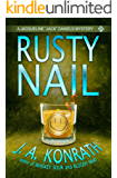"""Rusty Nail - A Thriller (Jacqueline """"Jack"""" Daniels Mysteries Book 3)"""
