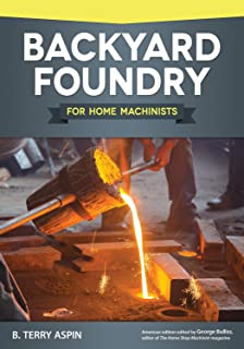 metal casting a sand casting manual for the small foundry vol 1