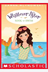 Sink or Swim (Whatever After #3) Kindle Edition