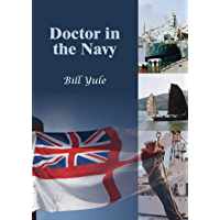 Doctor in the Navy (English Edition)