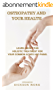 Healthily Ever After:  How Osteopathy can help you live a happier and healthier life.: Learn about this Holistic Treatment for Common Aches and Pains (English Edition)