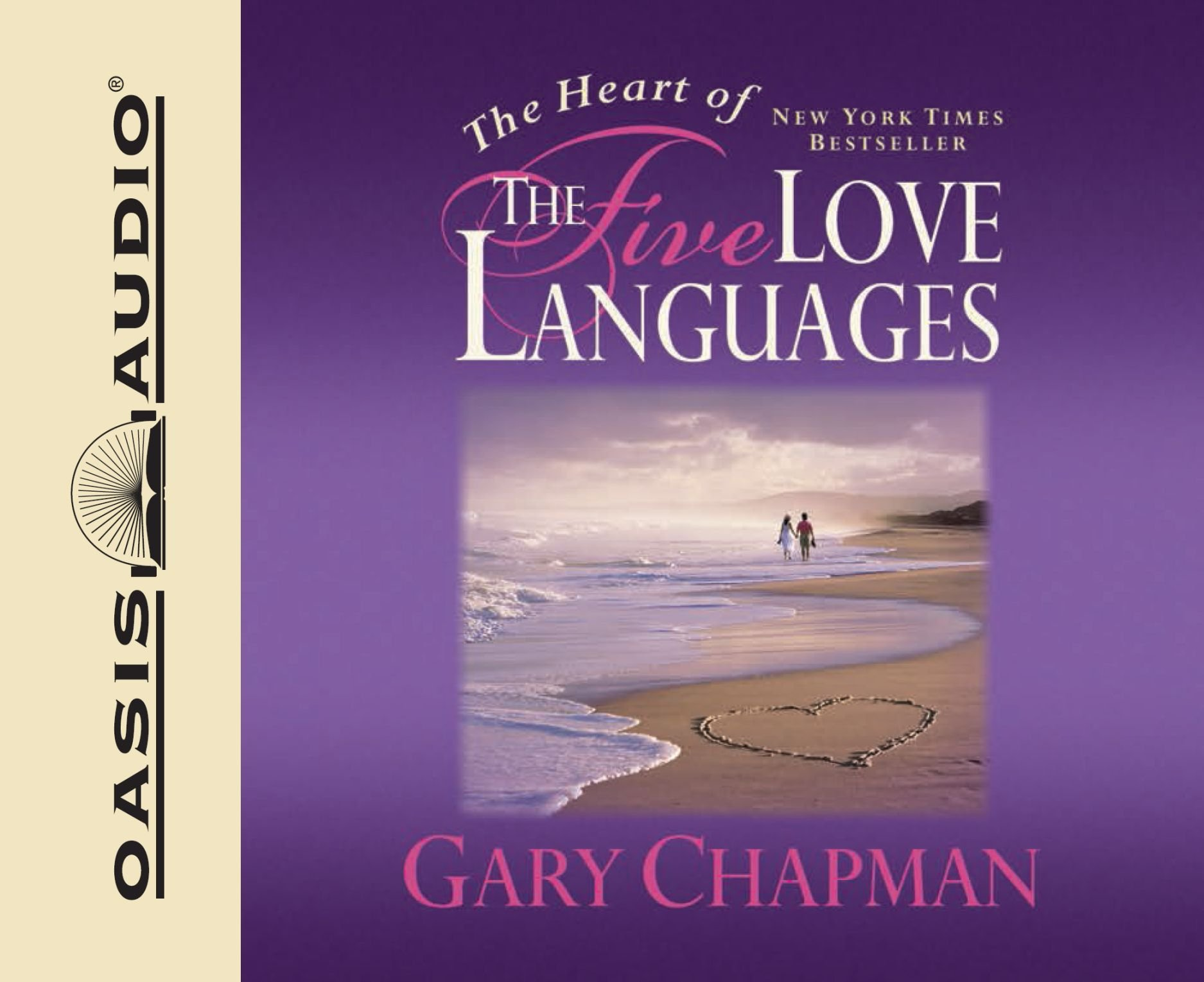 The Heart of the Five Love Languages: Gary Chapman, Chris Fabry:  9781598593921: Amazon.com: Books