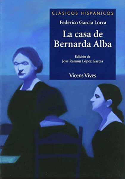 La Casa De Bernarda Alba (Clásicos Hispánicos): Amazon.es: Federico Garcia Lorca, Jose Ramon Lopez Garcia, Gianni De Conno: Libros
