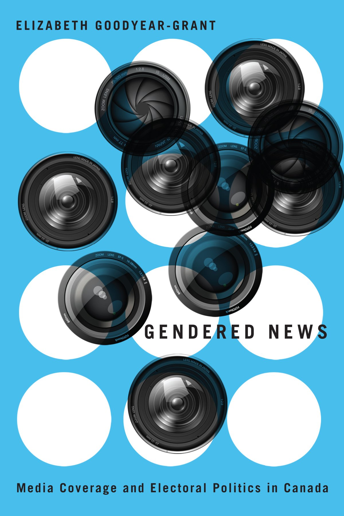 Gendered News: Media Coverage and Electoral Politics in Canada PDF