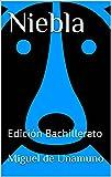 Niebla: Edición Bachillerato