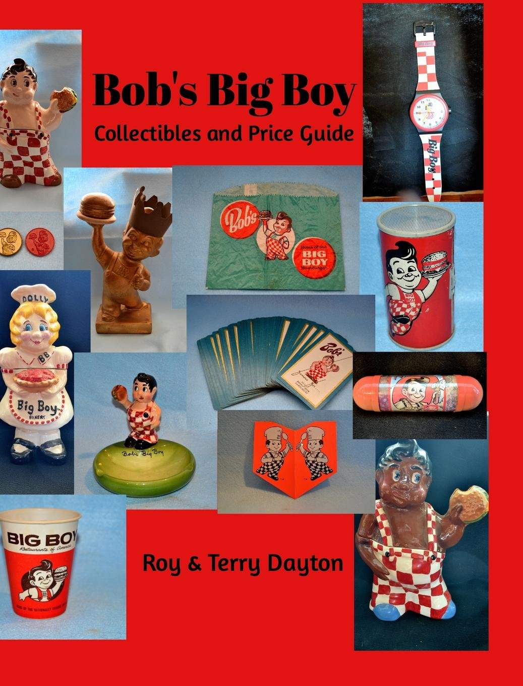 Read Online Bob's Big Boy Collectibles and Price Guide PDF
