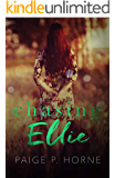 Chasing Ellie: Spin off of Chasing Fireflies