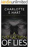 A Distraction Of Lies: A Dark Romance (Truth And Lies Book 1)
