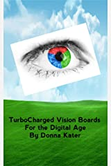 TurboCharged Vision Boards: For the Digital Age Kindle Edition