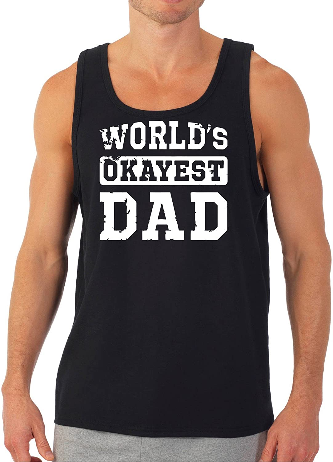 Fathers Day Worlds Okayest Dad Tank Top