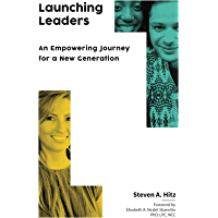 Launching Leaders: An Empowering Journey for a New Generation (English Edition)
