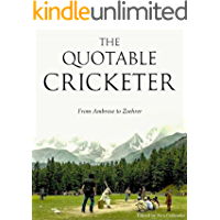 The Quotable Cricketer: From Ambrose to Zoehrer